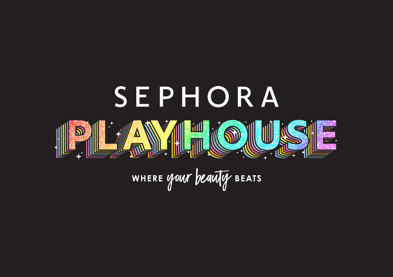 "A photo that reads ""Sephora Playhouse, Where Your Beauty Beats"""